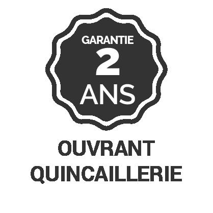 Garantie 2 ans ouvrant quincaillerie