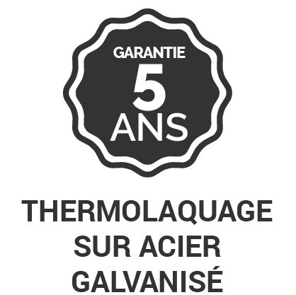 Garantie 5 ans Thermolaquage sur acier galvanisé