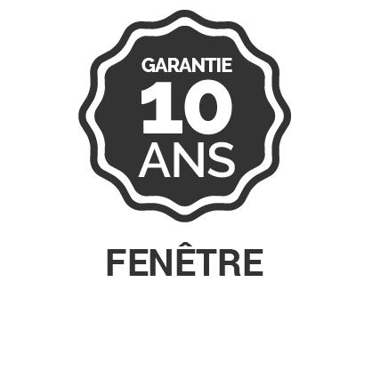 Garantie 10 ans Fenêtre